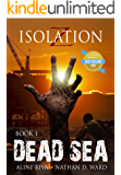 Dead Sea (Isolation Z Book 1)