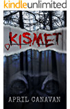 Kismet (Birch County Blue Book 1)