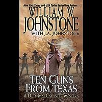 Ten Guns from Texas (MacCallister: The Eagles Legacy Book 6)
