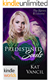 The Runes Universe: Predestined Souls (Kindle Worlds)