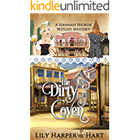 The Dirty Coven (A Hannah Hickok Witchy Mystery Book 1)
