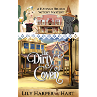 The Dirty Coven (A Hannah Hickok Witchy Mystery Book 1) (English Edition)