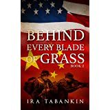 Behind Every Blade of Grass: Book 2