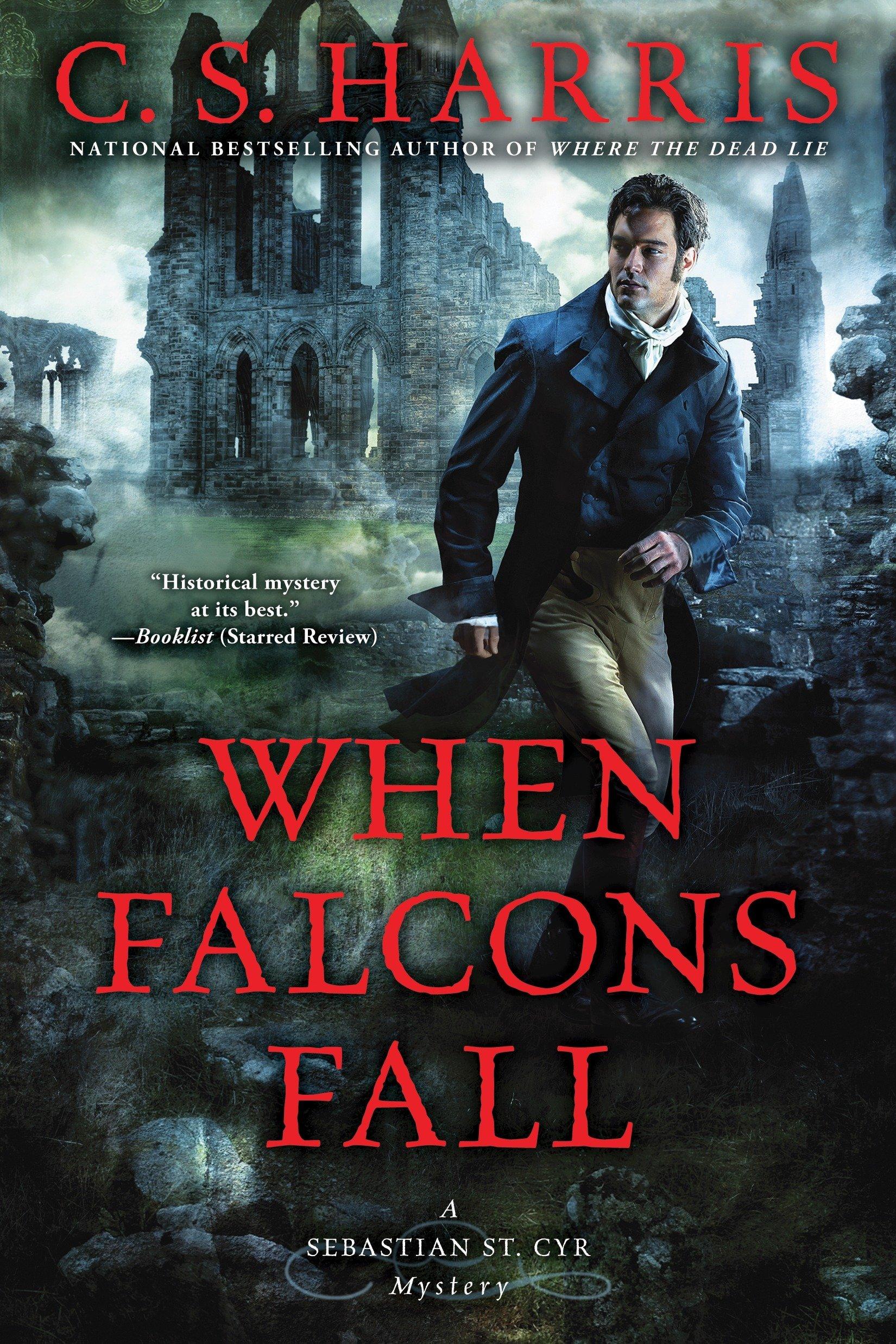 When Falcons Fall (Sebastian St. Cyr Mystery, Band 11)
