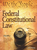 Federal Constitutional Law (Volume 3): Introduction to the Federal Legislative Power, Second Edition (Federal Constitutional Law Modular Casebook)