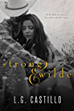 Strong & Wilde (Texas Wild Hearts Book 1)