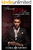 Blurred Red Lines: A Carrera Cartel Novel