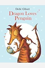 Dragon Loves Penguin Kindle Edition