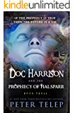 Doc Harrison and the Prophecy of Halsparr