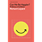 Can We Be Happier?: Evidence and Ethics (Pelican Books) (English Edition)