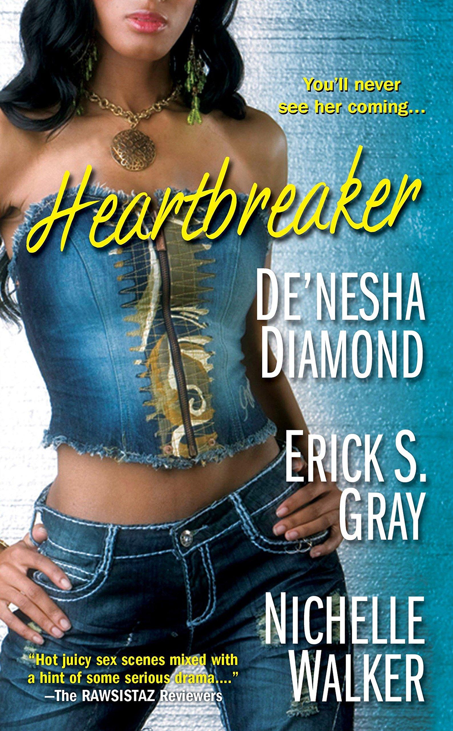 Heartbreaker /(Inglés/) Libro de bolsillo – 4 jun 2013 De/'nesha Diamond Erick S Gray Nichelle Walker 075827145X