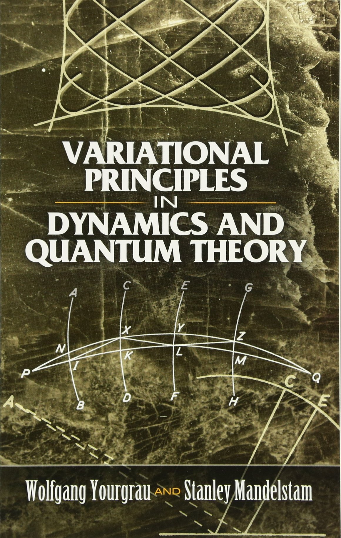 Variational Principles in Dynamics and Quantum Theory (Dover Books on Physics) PDF