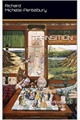 TRANSITION: An Adam Broadford story, from Africa to Canada (Adam Broadford Series Book 2) Kindle Edition