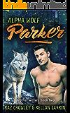 Alpha Wolf: Parker: M/M Mpreg Romance