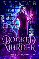 Booked for Murder (Vigilante Magical Librarians Book 1) Kindle Edition