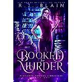 Booked for Murder (Vigilante Magical Librarians Book 1)