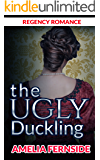 Regency Romance: The Ugly Duckling