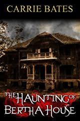 The Haunting of Bertha House Kindle Edition