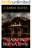 The Haunting of Bertha House