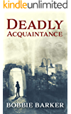 Deadly Acquaintance