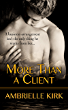More Than a Client (Seductive Romance Shorts)