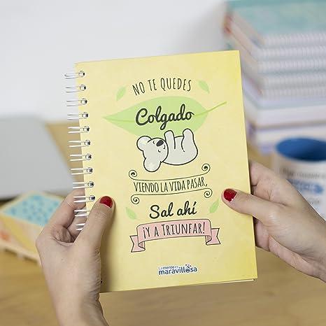La Mente es Maravillosa - Cuaderno A5 (No te quedes colgado viendo la vida pasar, Sal ahí ¡ya triunfar!) Regalo para amiga con dibujos (Diseño koala)