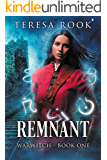 Remnant: Warwitch Book 1