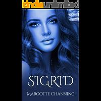 SIGRID: Una historia de Amor, Romance y Pasión de Vikingos
