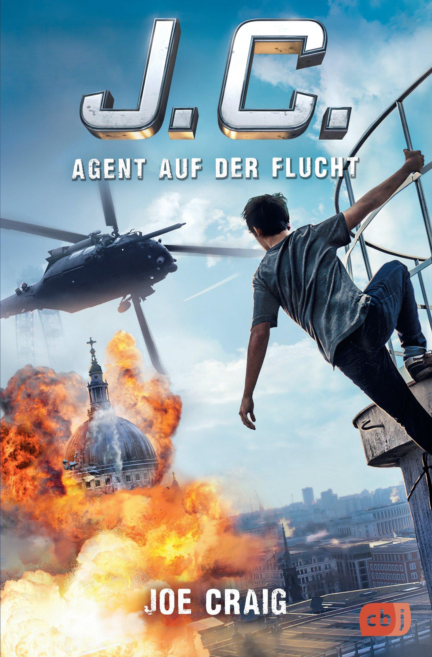 J.C. - Agent auf der Flucht (Die Agent J.C.-Reihe, Band 2) Broschiert – 27. März 2017 Joe Craig Alexander Wagner cbj 3570173941