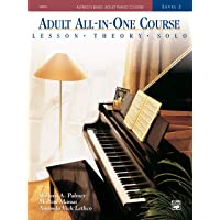 Alfred's Basic Adult All-In-One Course, Bk 2: Lesson * Theory * Solo, Comb Bound Book