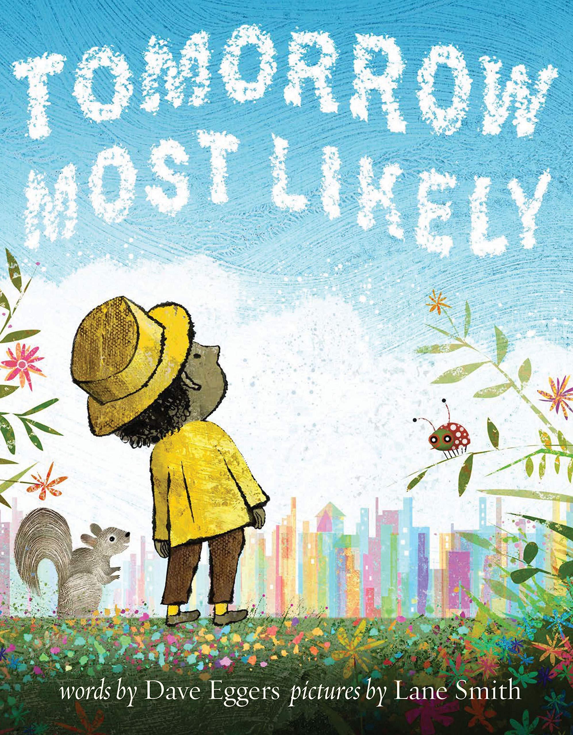 Amazon Com Tomorrow Most Likely Read Aloud Family Books