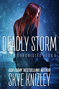 Deadly Storm (The Storm Chronicles Book 10)