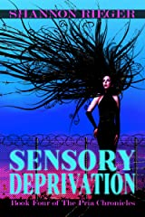 Sensory Deprivation: Young Adult (The Pria Chronicles Book 4) Kindle Edition