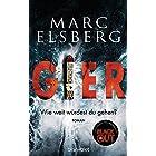 GIER - Wie weit würdest du gehen?: Roman - Der neue Bestseller vom Blackout-Autor (German Edition)