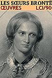 Les soeurs Brontë - Oeuvres: lci-90