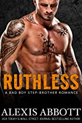 Ruthless: A Mafia Step-Brother Romance Kindle Edition