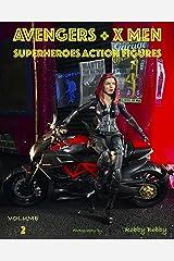 AVENGERS + X MEN: SUPERHEROES (ACTION FIGURES Book 2) Kindle Edition