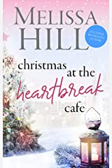 Christmas at The Heartbreak Cafe: A Cosy Holiday Romance (Lakeview Contemporary Romance Book 8) Kindle Edition