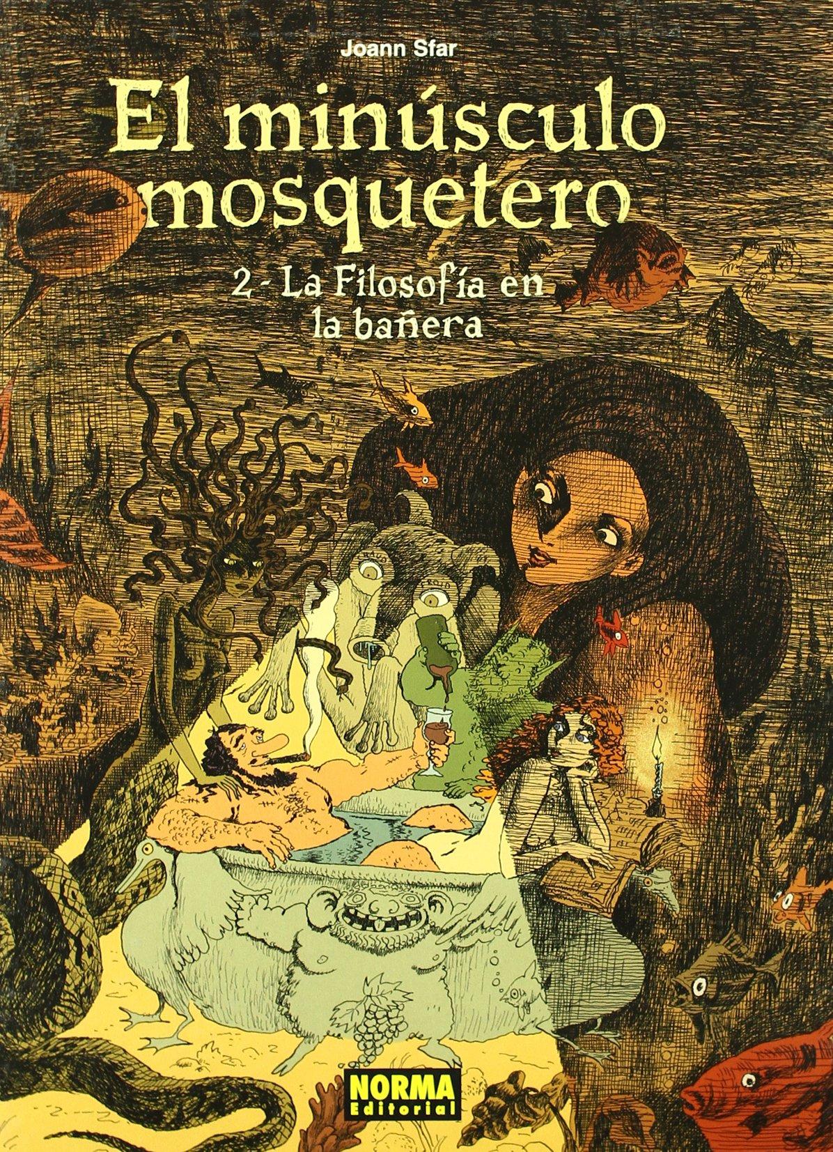 EL MIN SCULO MOSQUETERO 2. LA FILOSOF A EN LA BA ERA (Spanish) Hardcover
