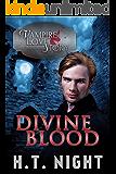 Divine Blood (Vampire Love Story Book 6) (English Edition)