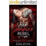 Her Vampire Rebel (Midnight Doms Book 6)