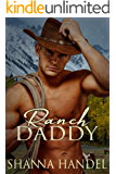 Ranch Daddy (Ranch Rules Book 4)