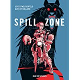 spill zone - tome 1 (BD ADO-ADULTES)