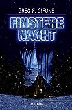 Finstere Nacht: Mystery-Thriller (German Edition)