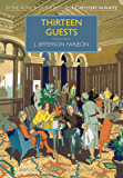 Thirteen Guests (British Library Crime Classics)