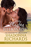 The Playboy Billionaire (The Romero Brothers, Book 3)