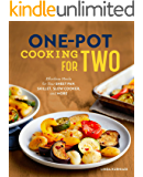 One-Pot Cooking for Two: Effortless Meals for Your Sheet Pan, Skillet, Slow Cooker, and More