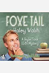 Foxe Tail: A Skyler Foxe Mystery, Book 1 Audible Audiobook