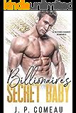 Billionaire's Secret Baby: A Second Chance Romance (Hamptons Filthy Rich Novel Book 2)