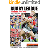 Rugby League Yearbook 2014-2015: A Comprehensive Account of the 2014 Rugby League Season